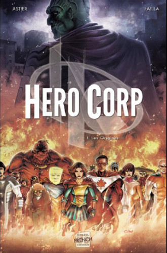 Tome 1 de Hero Corp : les origines